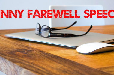 Funny farewell speech for colleagues while leaving office