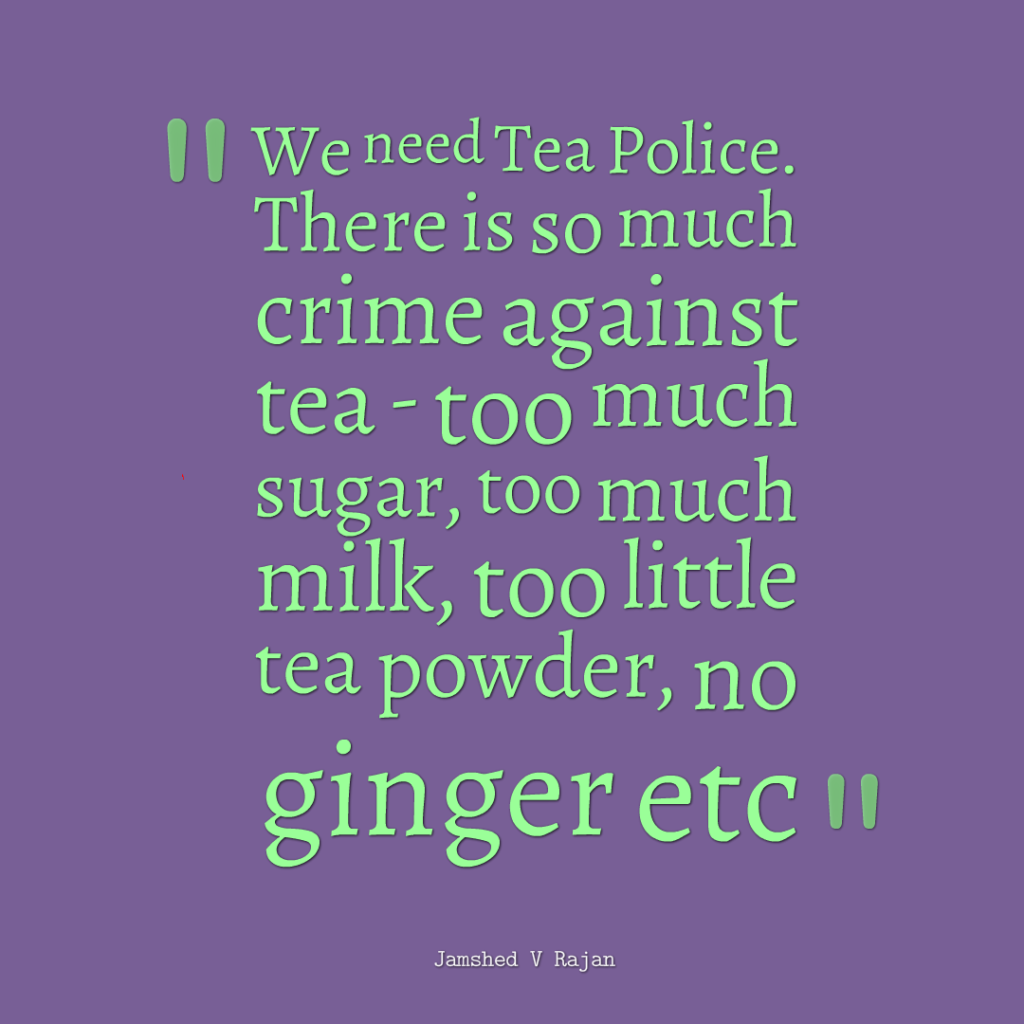 making the best tea is not possible