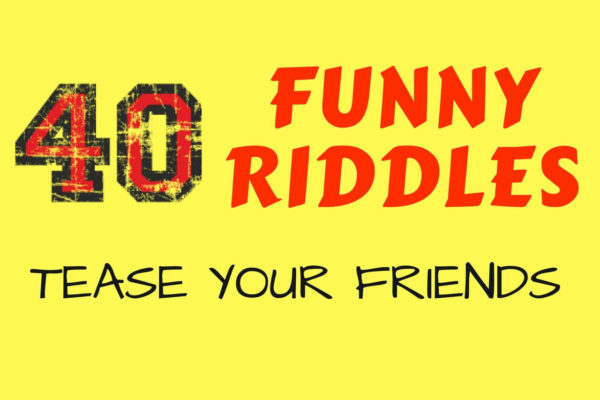 Funny Trick Riddles To Tease Friends