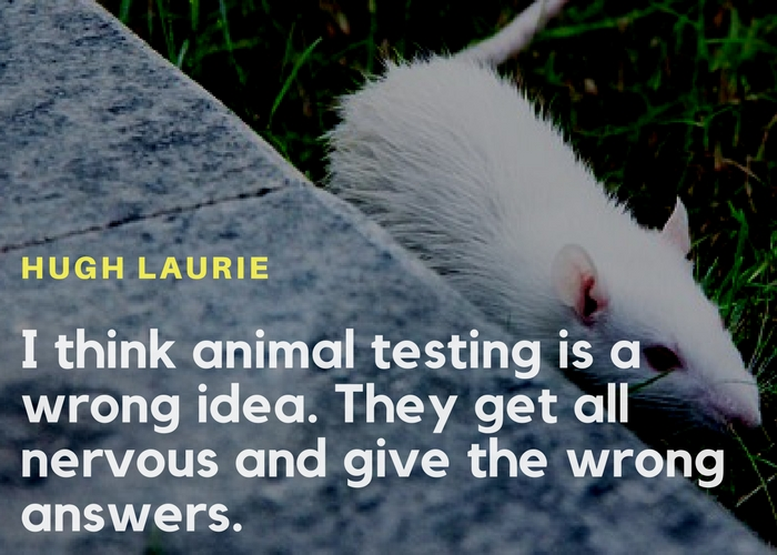 Funny quote on animal testing in labs