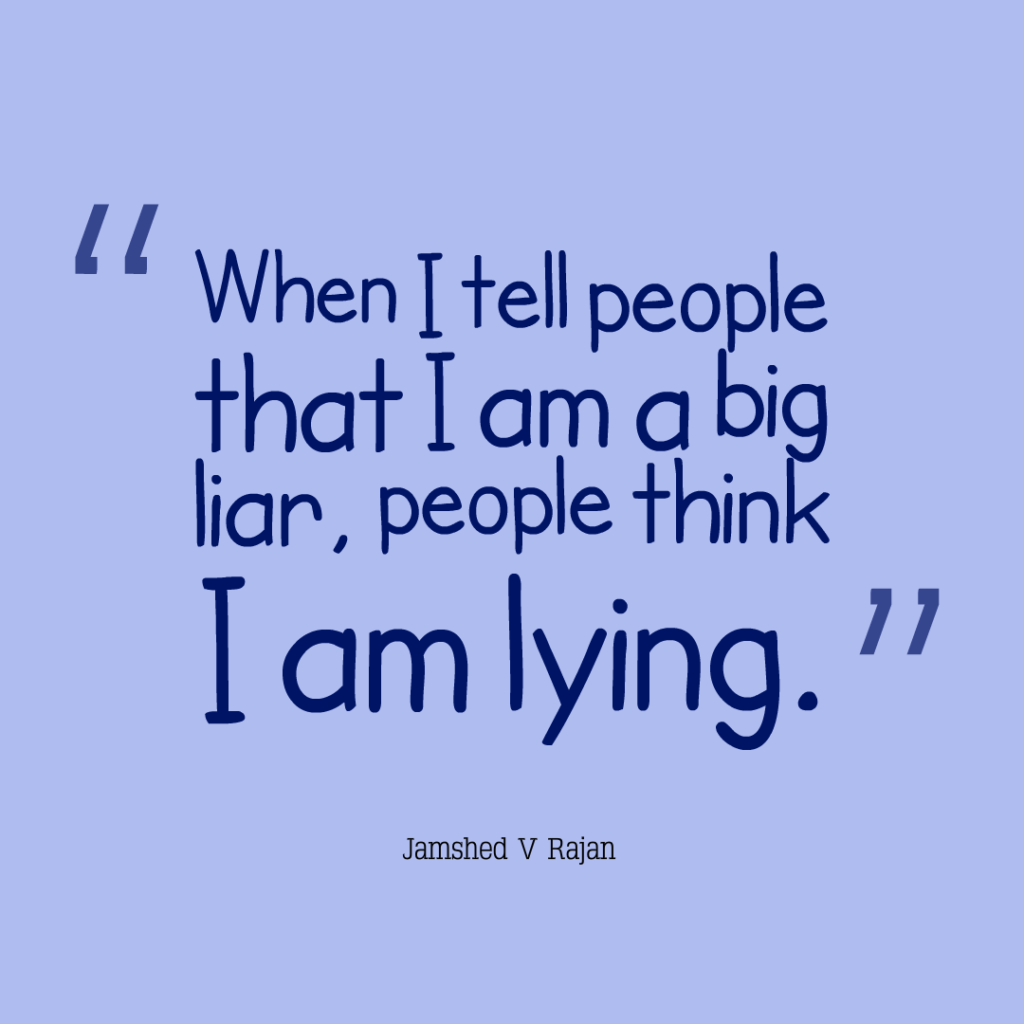 How are liars treated by others