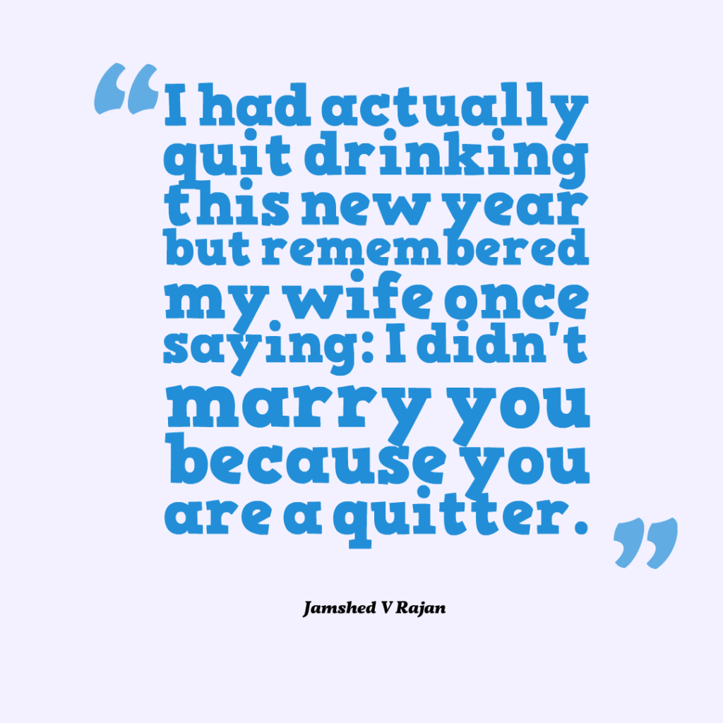 How not to be a quitter