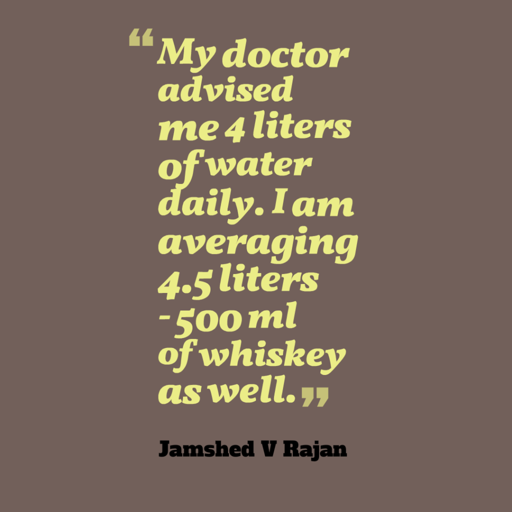 How to have lot of water on doctor advise