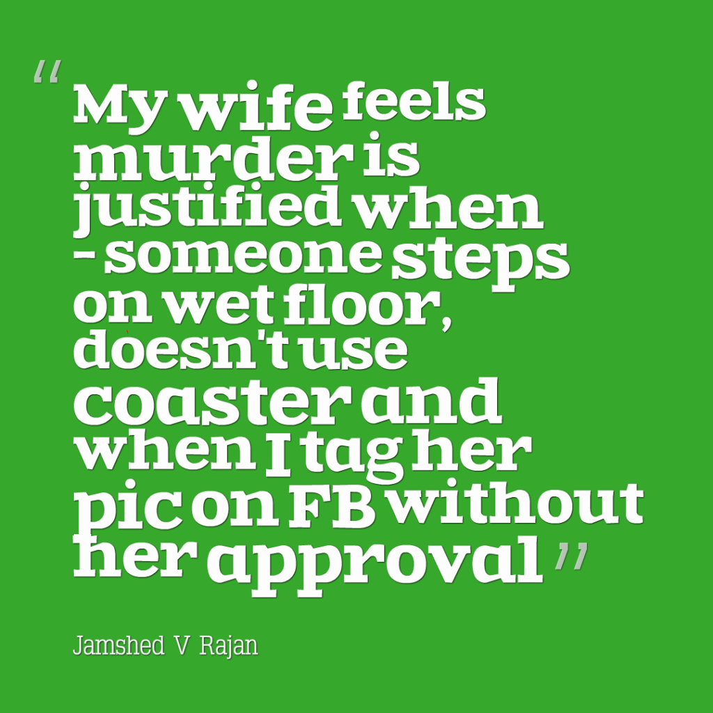 When is murder of a husband justified
