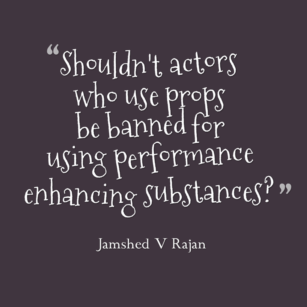 performance enhancing substances by actors