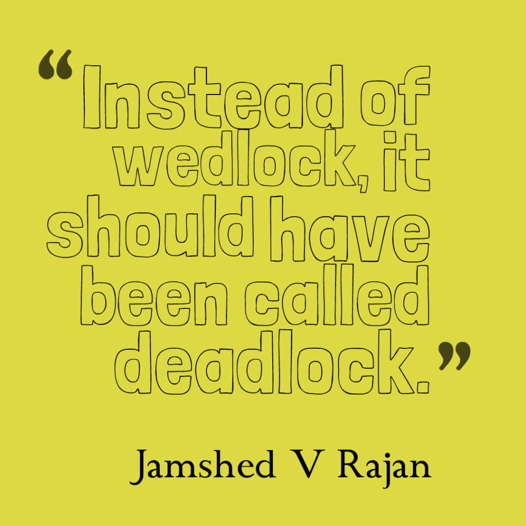 what should wedlock be called deadlock