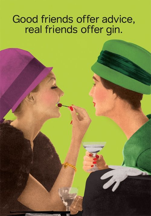 Funny Gin Quote: Good friends offer gin